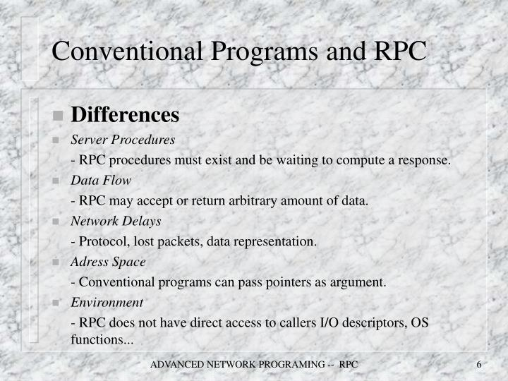 Conventional Programs and RPC