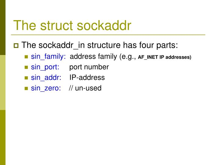 The struct sockaddr