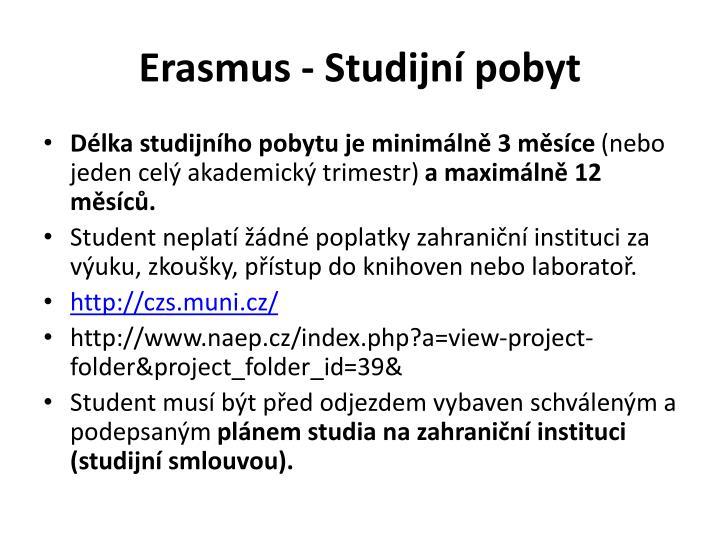 Erasmus - Studijní pobyt