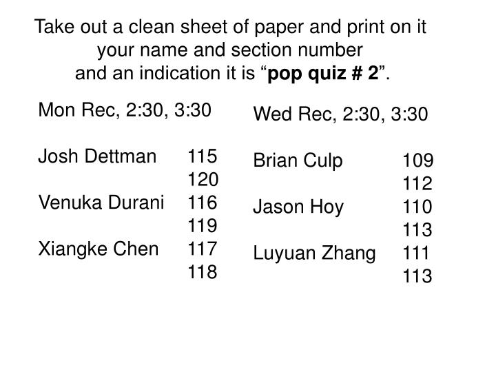 Take out a clean sheet of paper and print on it