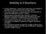 mobility in 2 directions