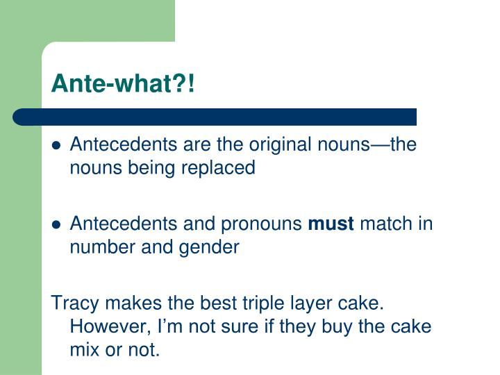 Ante-what?!