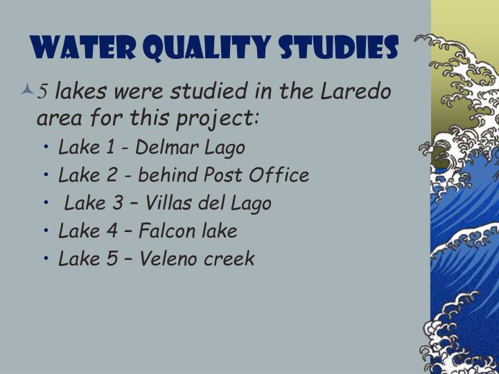 WATER QUALITY STUDIES