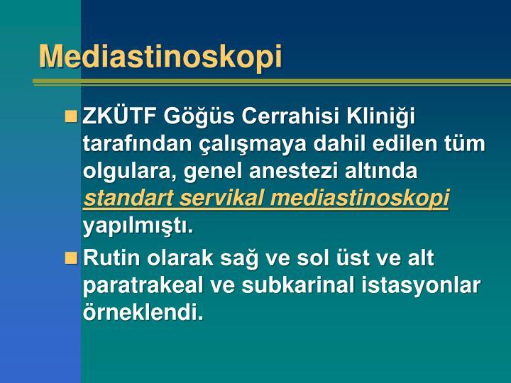 Mediastinoskopi