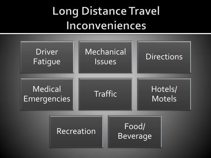 Long Distance Travel Inconveniences
