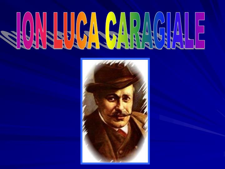 ION LUCA CARAGIALE