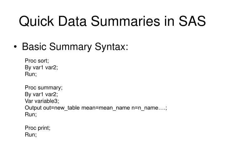Quick data summaries in sas1