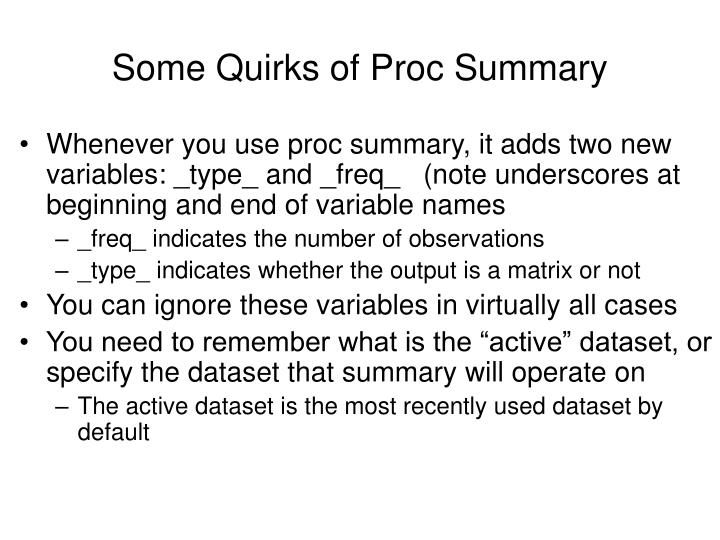 Some Quirks of Proc Summary