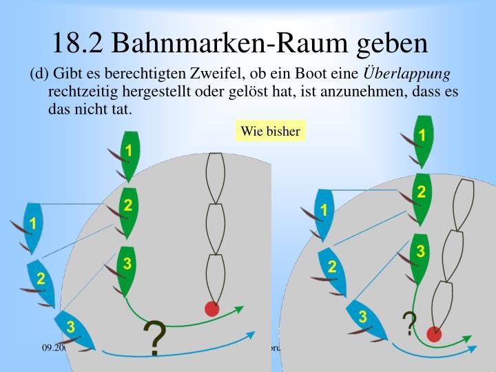 18.2 Bahnmarken-Raum geben
