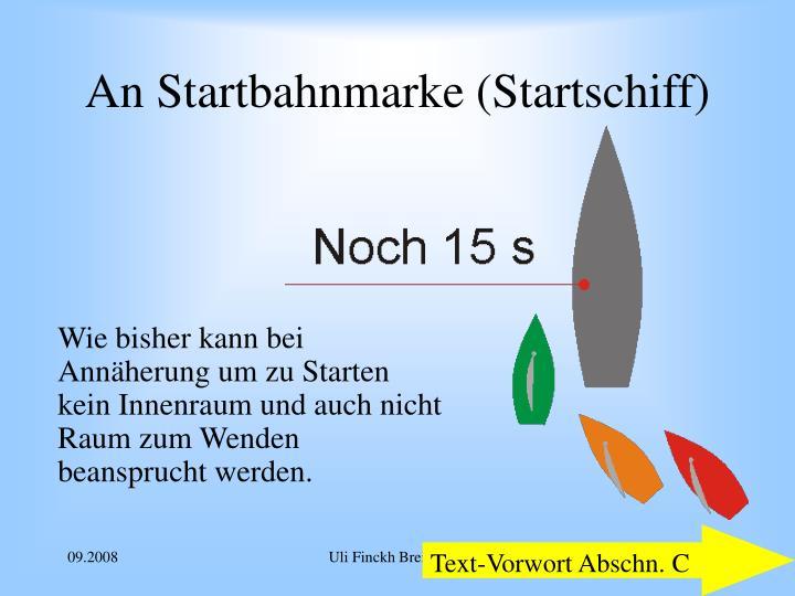 An Startbahnmarke (Startschiff)