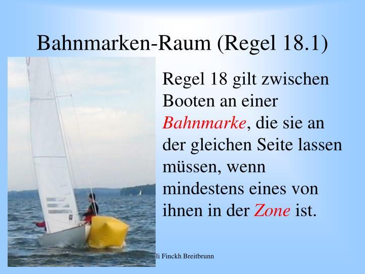 Bahnmarken-Raum (Regel 18.1)