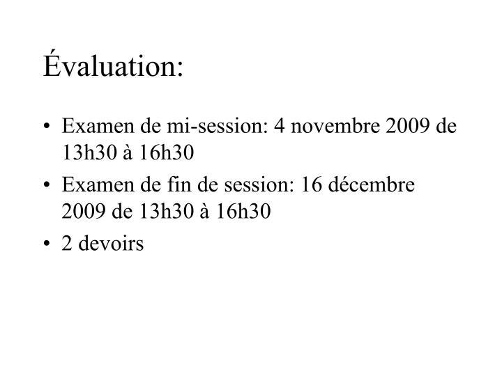 Évaluation: