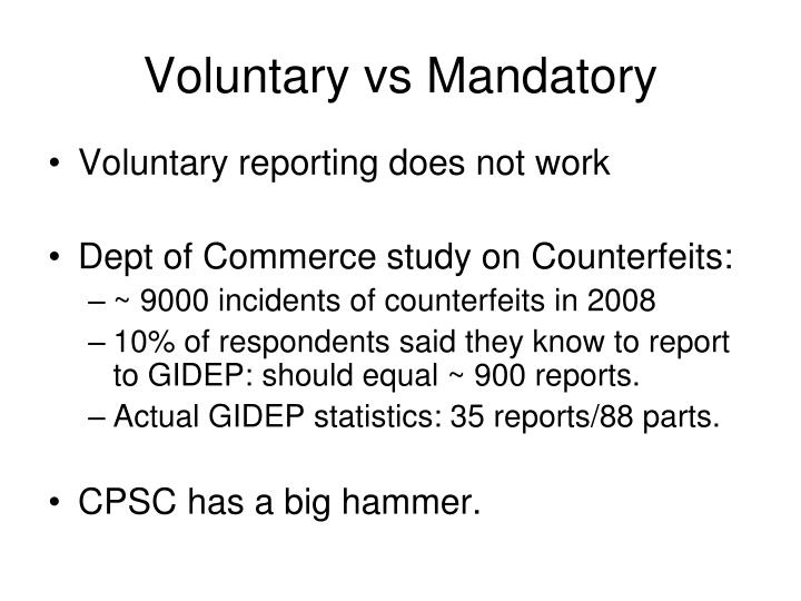 Voluntary vs Mandatory
