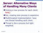 server alternative ways of handling many clients