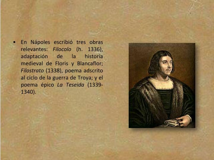En Nápoles escribió tres obras relevantes: