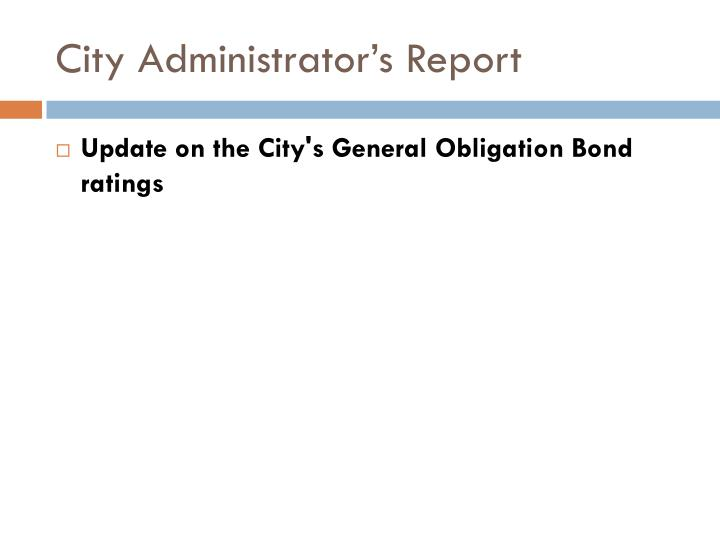 City administrator s report