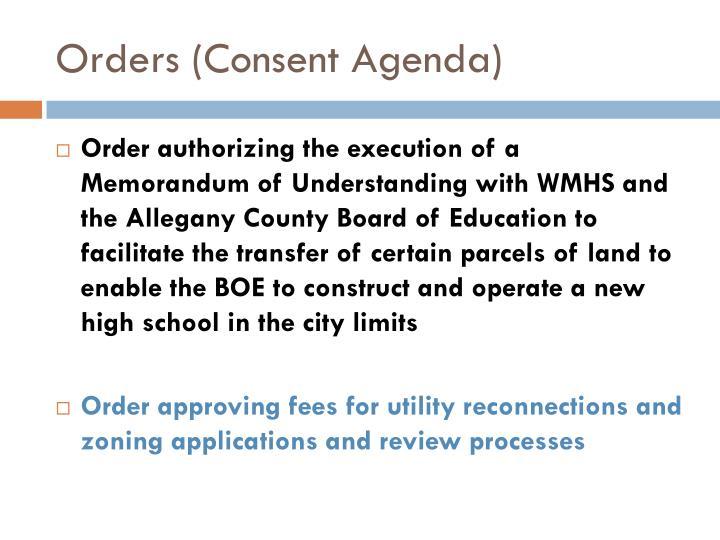 Orders (Consent Agenda)