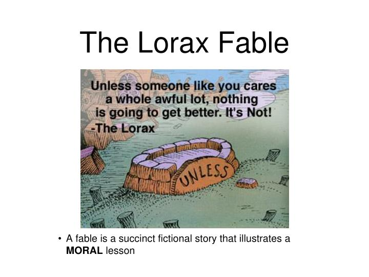 The Lorax Fable