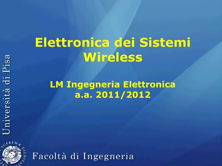 Elettronica dei Sistemi Wireless