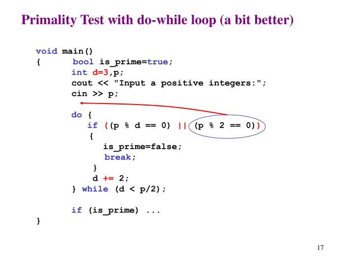 Primality Test with do-while loop (a bit better)