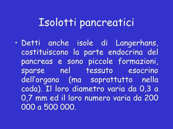 Isolotti pancreatici