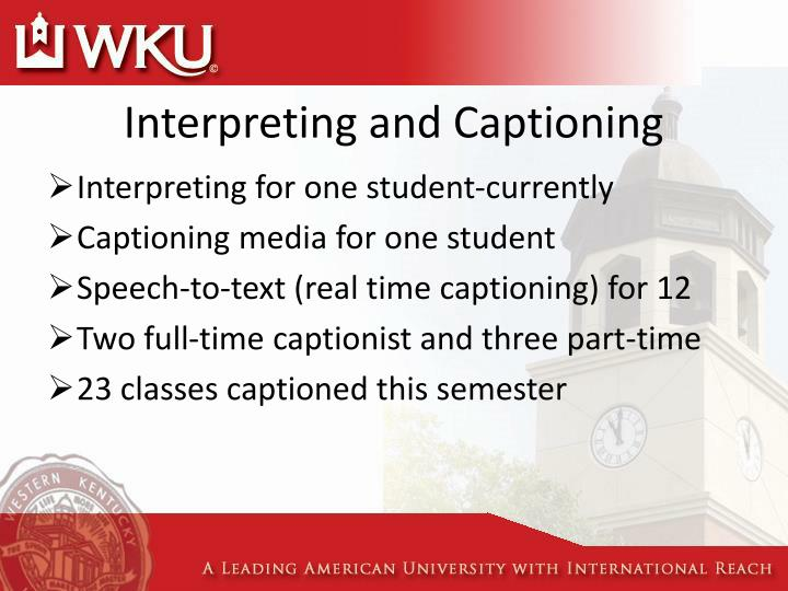 Interpreting and Captioning