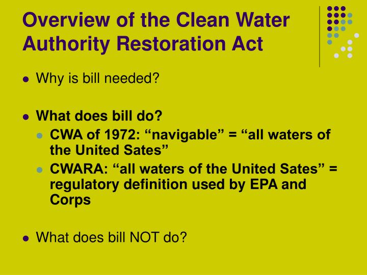 Overview of the Clean Water Authority Restoration Act