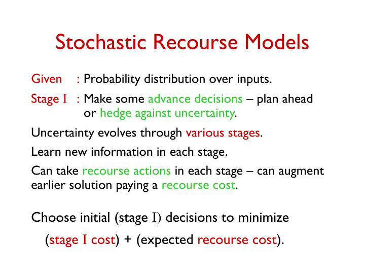 Stochastic recourse models
