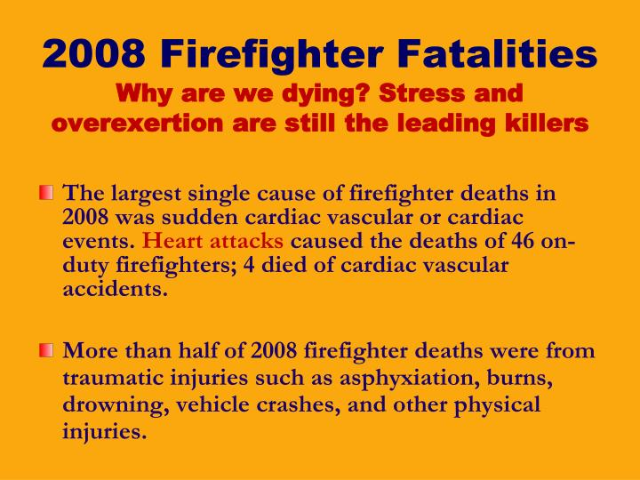 2008 Firefighter Fatalities