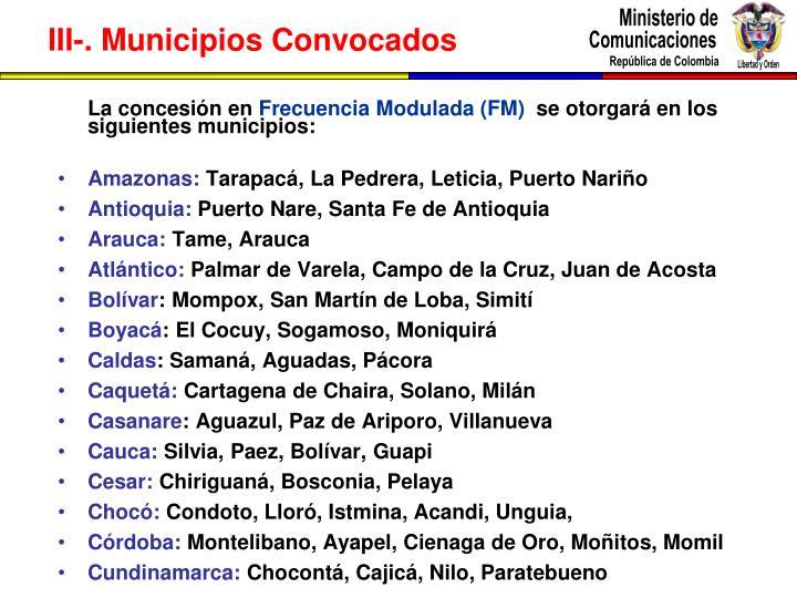 III-. Municipios Convocados