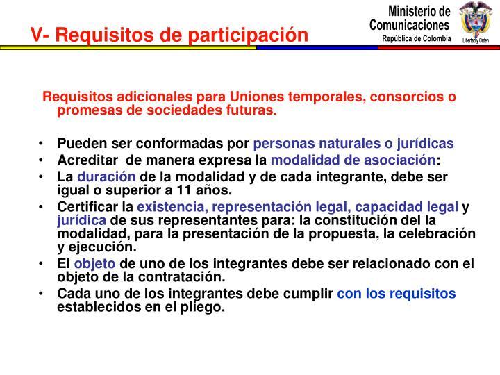 Requisitos adicionales para Uniones temporales, consorcios o promesas de sociedades futuras.