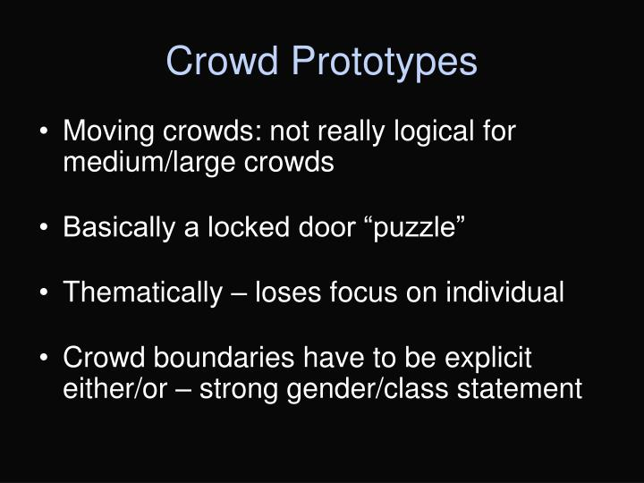 Crowd Prototypes