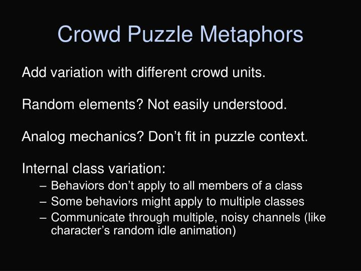 Crowd Puzzle Metaphors