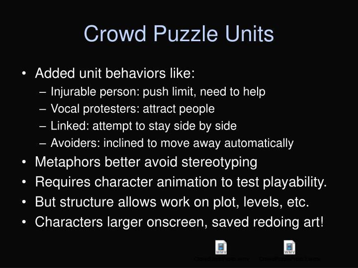 Crowd Puzzle Units