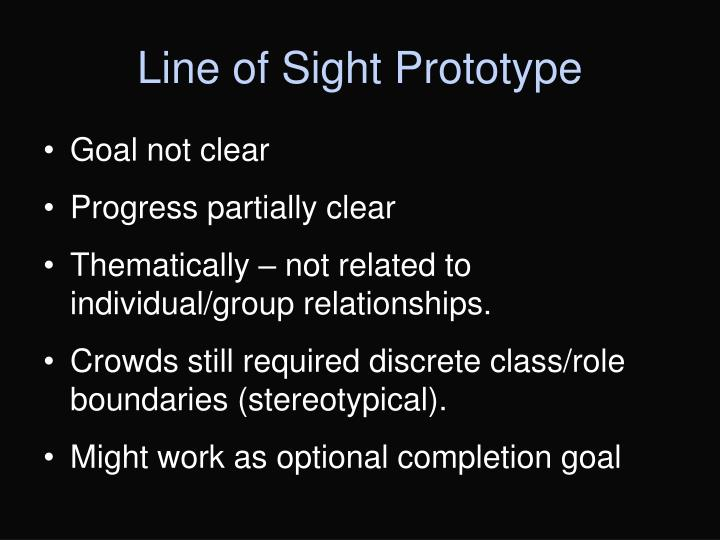 Line of Sight Prototype
