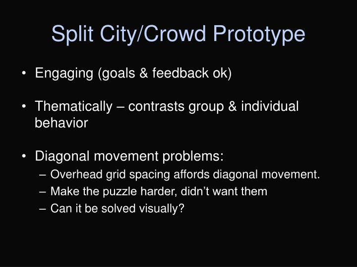 Split City/Crowd Prototype
