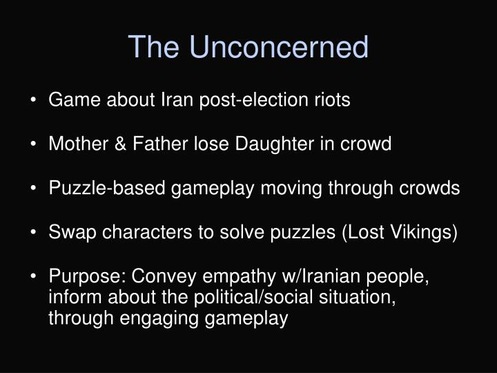 The Unconcerned