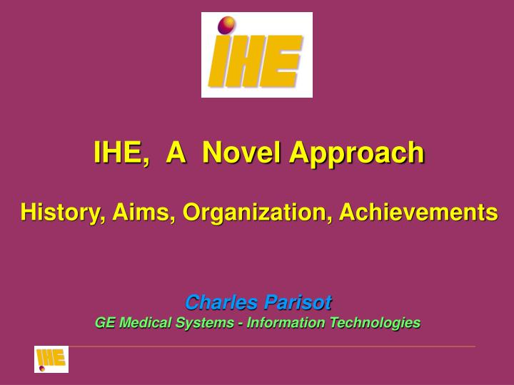 Charles parisot ge medical systems information technologies