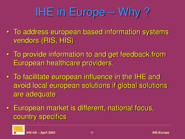 IHE in Europe – Why ?