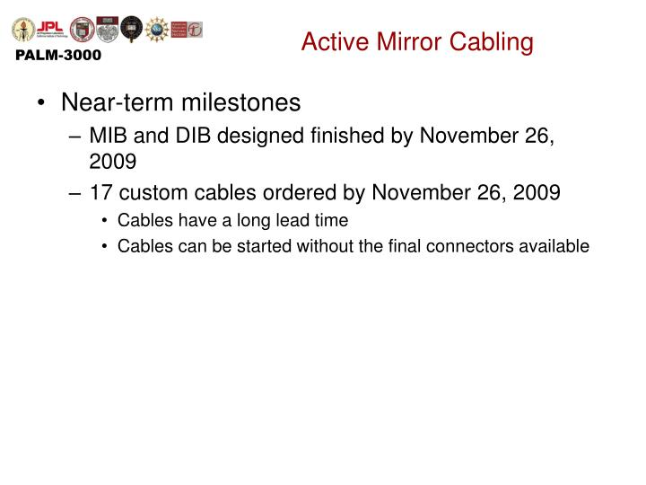 Active Mirror Cabling
