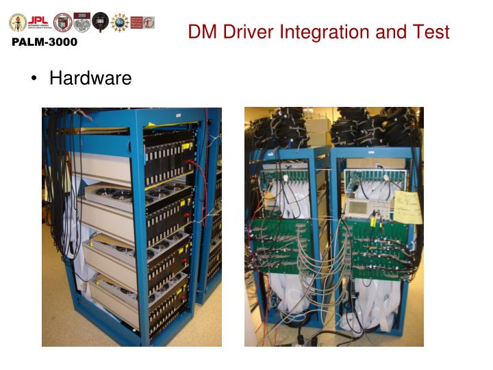 DM Driver Integration and Test