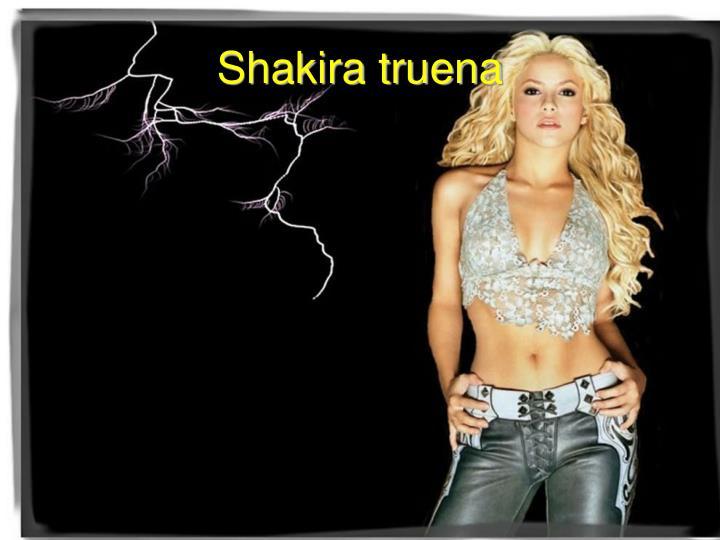 Shakira truena