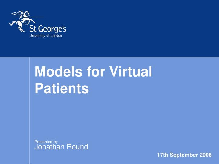Models for virtual patients
