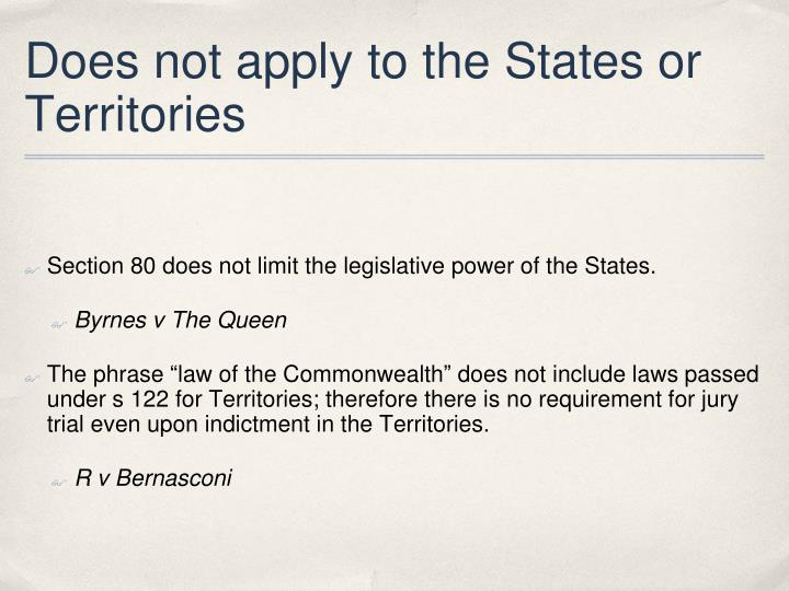 Does not apply to the States or Territories