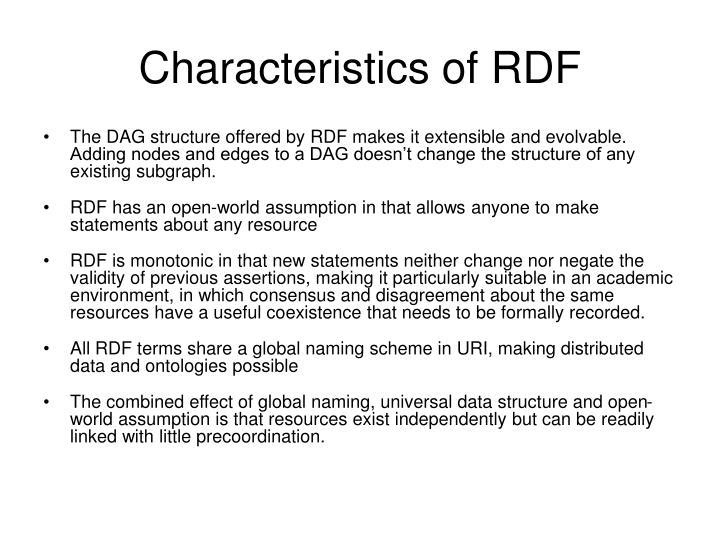 Characteristics of RDF