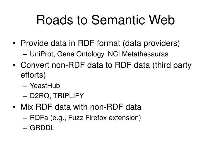 Roads to Semantic Web