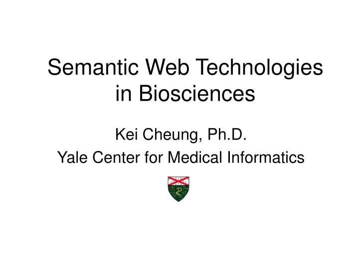 Semantic web technologies in biosciences