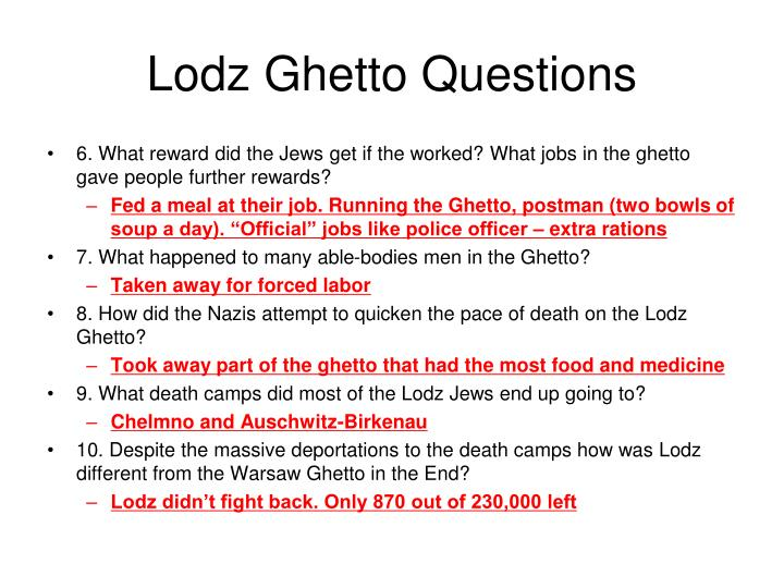 Lodz Ghetto Questions