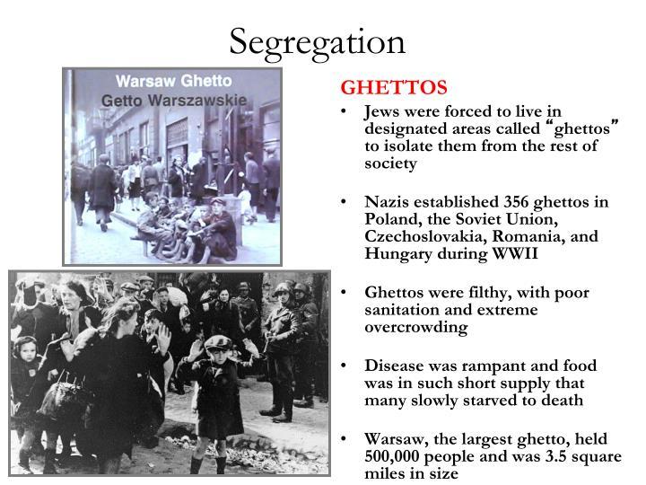 Segregation