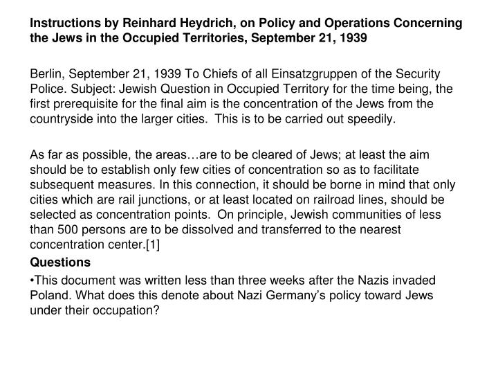 Instructions by Reinhard Heydrich, on Policy and Operations Concerning the Jews in the Occupied Terr...